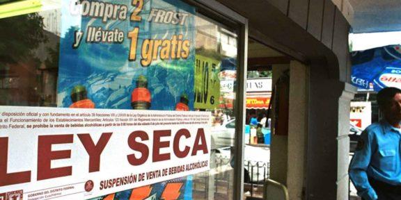HABRÁ LEY SECA EN CDMX